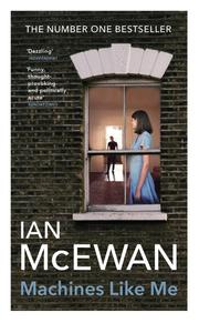 Machines like me - ian mcewan (ISBN 9781529111262)