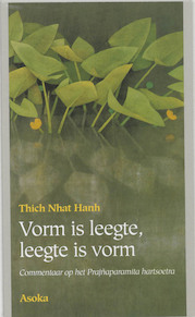 Vorm is leegte, leegte is vorm - Thich Nhat Hanh (ISBN 9789056700508)