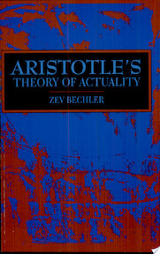 Aristotle's Theory of Actuality - Z. Bechler (ISBN 9780791422403)