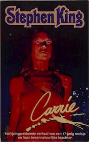 Carrie - Stephen King, Ingrid Nijkerk (ISBN 9789024516520)