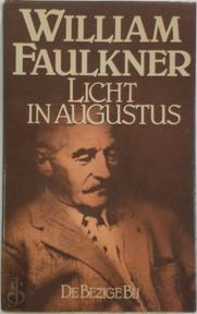 Licht in Augustus - William Faulkner (ISBN 9789023406525)
