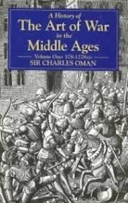 The Art of War in the Middle Ages: 378-1278 - Charles Oman (ISBN 9781853671005)