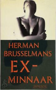 Ex-minnaar - Herman Brusselmans (ISBN 9789053331958)