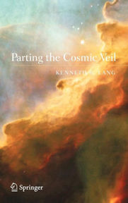 Parting the Cosmic Veil - Kenneth R. Lang (ISBN 9780387307350)