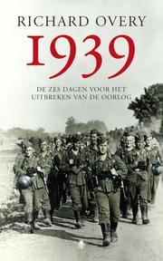 1939 - R. Overy (ISBN 9789023442004)