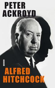 Alfred Hitchcock - Peter Ackroyd (ISBN 9789021400792)