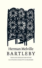 Bartleby - Herman Melville (ISBN 9789025304195)
