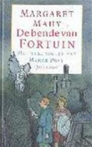 De bende van Fortuin - Margaret Mahy, Manke Post (ISBN 9789021474014)