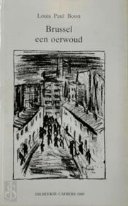 Brussel een oerwoud - Louis Paul Boon (ISBN 9789070573294)