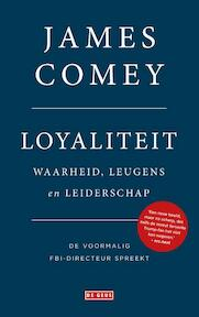 Loyaliteit - James Comey (ISBN 9789044541144)