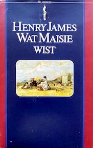 Wat Maisie wist - Henry James (ISBN 9789027491206)