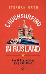 Couchsurfing in Rusland - Stephan Orth (ISBN 9789089758934)