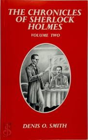 The Chronicles of Sherlock Holmes - Denis O. Smith (ISBN 9781899562602)