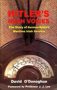 Hitler's Irish Voices - David O'Donoghue (ISBN 9781900960045)