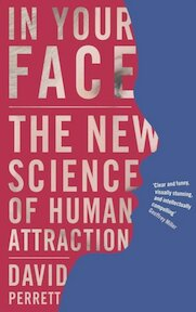 In Your Face - The New Science of Human Attraction - David Perrett (ISBN 9780230201293)