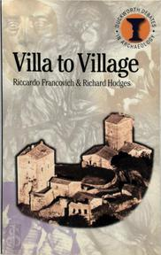 Villa to Village - Riccardo Francovich, Richard Hodges (ISBN 9780715631928)