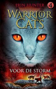 Warrior Cats / 4 Voor de storm - Erin Hunter (ISBN 9789078345312)