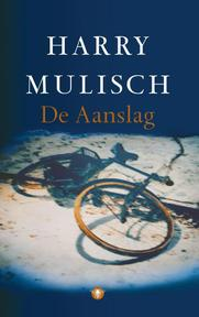 De Aanslag - Harry Mulisch (ISBN 9789023473251)