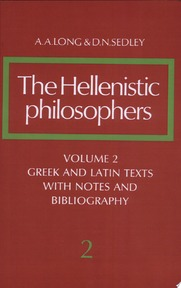 The Hellenistic Philosophers: Volume 2, Greek and Latin Texts with Notes and Bibliography - A. A. Long, D. N. Sedley (ISBN 9780521275576)