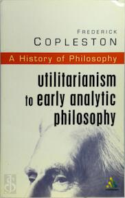 Utilitarianism to Early Analytic Philosophy - Frederick Charles Copleston (ISBN 9780826469021)