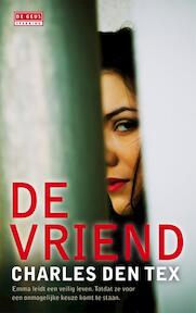 De vriend - Charles den Tex (ISBN 9789044519884)