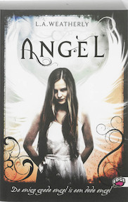 Angel - L.A. Weatherly (ISBN 9789022326350)