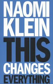 This Changes Everything - Naomi Klein (ISBN 9781846145063)