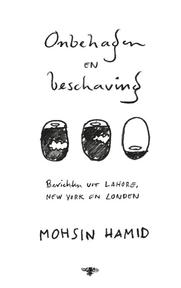 Onbehagen en beschaving - Mohsin Hamid (ISBN 9789023494386)