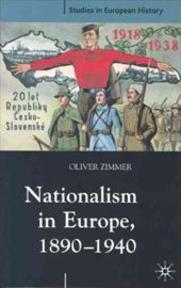 Nationalism in Europe, 1890-1940 - Oliver Zimmer (ISBN 9780333947203)