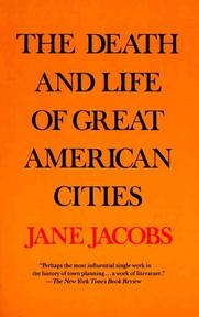The Death and Life of Great American Cities - Jane Jacobs (ISBN 9780679741954)