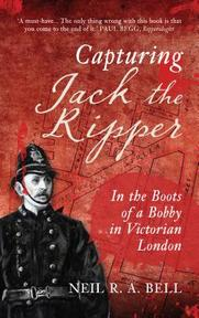 Capturing Jack the Ripper - N. R. a. Bell (ISBN 9781445655208)