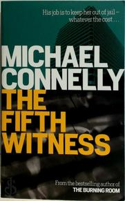 The fifth witness - Michael Connelly (ISBN 9781407250304)
