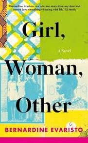 Girl, Woman, Other - bernardine evaristo (ISBN 9780241364901)