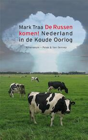 De Russen komen! - Mark Traa (ISBN 9789025366995)