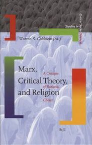 Marx, Critical Theory, And Religion - (ISBN 9789004152380)