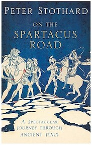 Spartacus Road - Peter Stothard (ISBN 9781590203231)