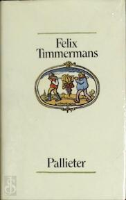 Pallieter - Felix Timmermans (ISBN 9789061525219)
