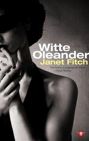 Witte Oleander - Janet Fitch (ISBN 9789023441199)