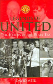 Legends of United - David Meek (ISBN 9780752875583)