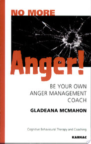 No More Anger! - Gladeana McMahon (ISBN 9781855754300)