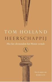 Heerschappij - Tom Holland (ISBN 9789025305673)