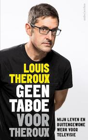 Geen taboe voor Theroux - Louis Theroux (ISBN 9789026342806)