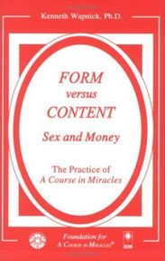 Form Versus Content - Kenneth Wapnick (ISBN 9781591421948)