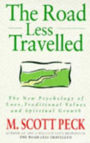 The Road Less Travelled - Morgan Scott Peck (ISBN 9780712618199)