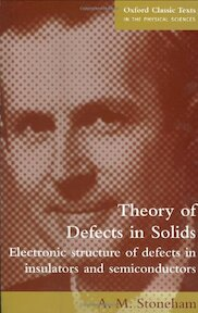 Theory of Defects in Solids - A. M. Stoneham (ISBN 9780198507802)