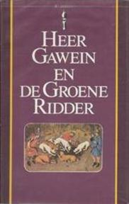 Heer Gawein en de Groene ridder - Unknown (ISBN 9789027491275)