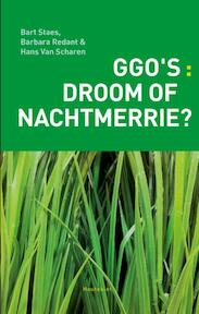 Ggo's: droom of nachtmerrie? - Bart Staes, Barbara Redant, Hans van Scharen (ISBN 9789089242228)