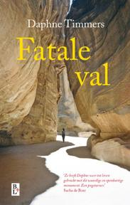 Fatale val - Daphne Timmers (ISBN 9789461560858)
