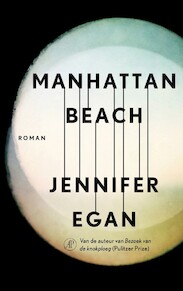 Manhattan Beach - Jennifer Egan (ISBN 9789029514569)