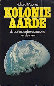 Kolonie aarde - Mooney (ISBN 9789022401774)
